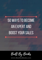 Find ways to become an expert in your field, which will allow you to increase sales!