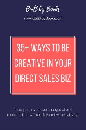 Do you work in Direct Sales? Check out these 35+ ideas to expand the activities you do and spark new ideas of your own!